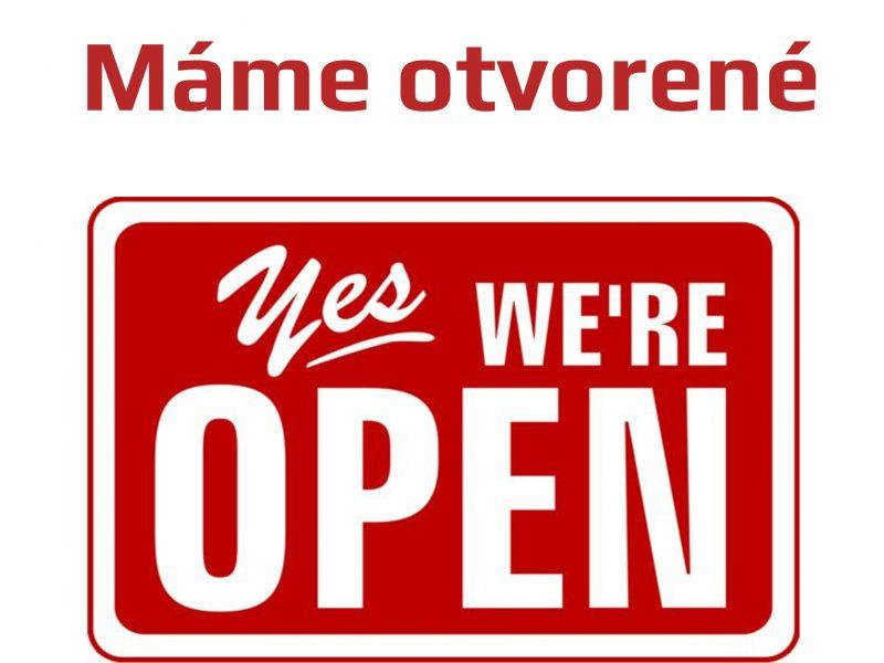 Máme otvorené